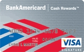 Apply BankAmericard Cash Rewards™ Credit Card